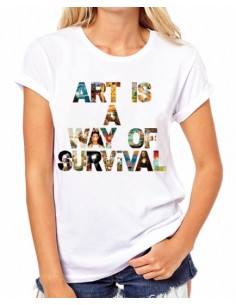 Camiseta Art is a way of...