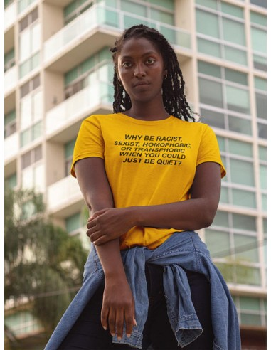 "Camiseta ""Why be racist..."""